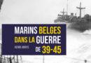 Marins belges dans la guerre de 39-45